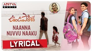 Naanna Nuvvu Naaku Lyrical Song | Undiporaadey Songs | Sabu Varghese