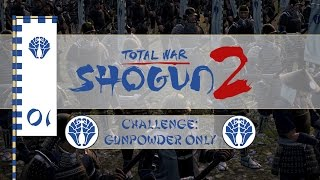 Let's Play Total War: Shogun 2 (Challenge: Gunpowder Only) - Otomo - Ep.01 - Out-manned!