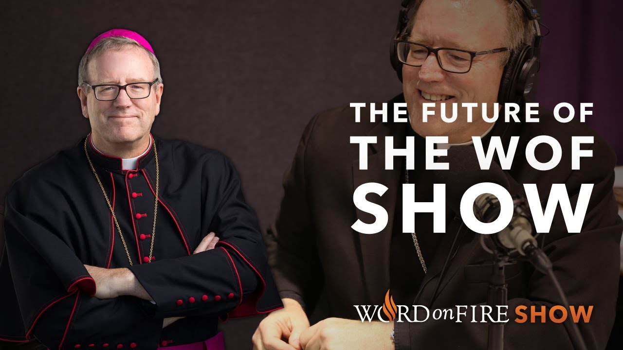 The Future of the Word on Fire Show