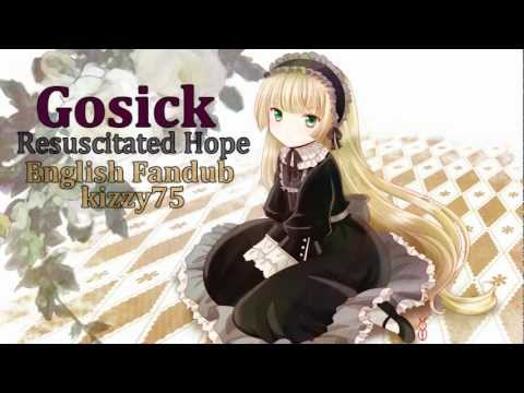 Gosick - Resuscitated Hope - [English Fandub]