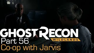 Ghost Recon Wildlands   Taking Down Santa Blanca with JBizzle785   Part 56