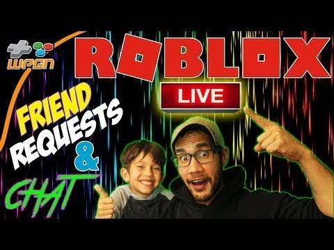 💯 ROBLOX  🔥 Friend Requests Live Stream Now - Friend Requests and Subscriber Chat (12-10-17)