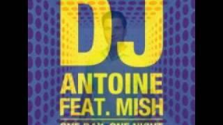 DJ ANTOINE - One Day, One Night