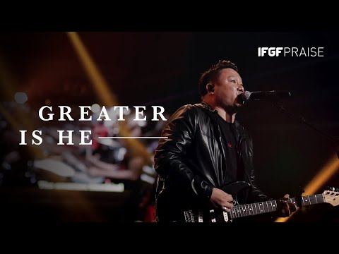Greater Is He - IFGF Praise || Greater ||