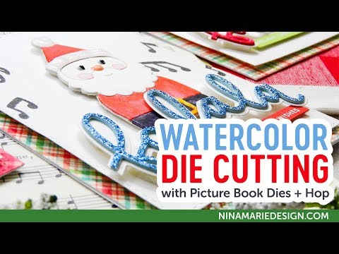 Watercolor Die Cutting + Simon's Picture Book Dies + Justine's 12 Days of Christmas Video Hop