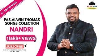 Tamil Christian song collections- pas Alwin Thomas album-Nandri