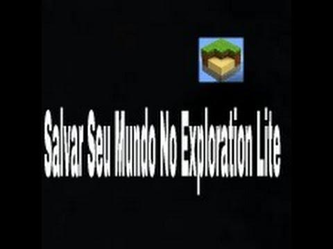 SALVAR SEU MUNDO NO EXPLORATION LITE (MINECRAFT)