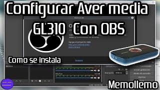 Como Configurar OBS con Aver Media GL310 | Grabar PS4 PS3 |