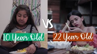 Life With A 10 year Old Vs 22 Year Old | Komal Pandey