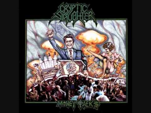 Cryptic Slaughter - Money Talks