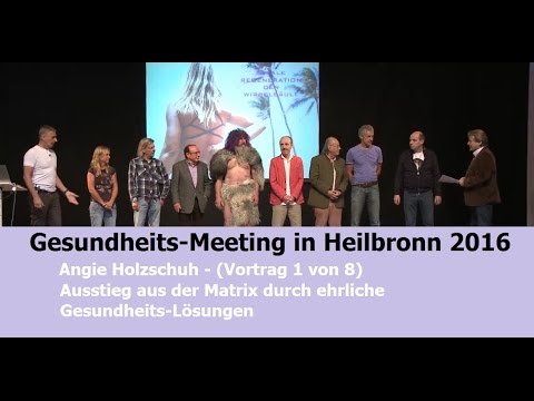 Angie Holzschuh Vortrag -  Gesundheits-Meeting Heilbronn | Bewusst.TV - 4.6.2016
