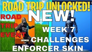 Insane New Enforcer Skin - Road Trip Event - Semaine 7 Challenge Race! Fortnite Bataille Royale