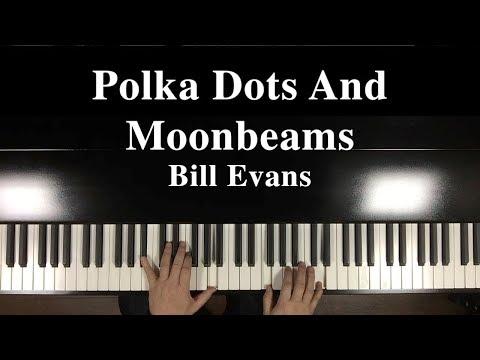 """""""Polka Dots And Moonbeams"""" Jazz Piano Bill Evans"""