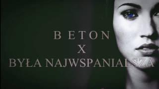 Beton - Była najwspanialsza thumbnail