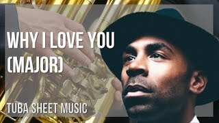 EASY Tuba Sheet Music: How to play Why I Love You by MAJOR