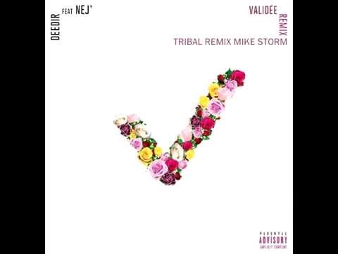 Deedir feat Nej' - Validée [Tribal Remix Mike Storm] (Cover Booba & Benash)