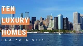 New York City Open House: Tour Ten Incredible Luxury Homes