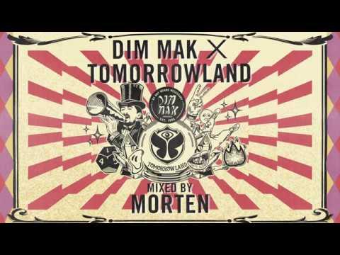 Dim Mak x Tomorrowland 2017 - Mixed By MORTEN