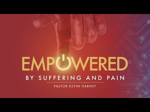 01/11/2015 Empowered : Week 1 : Empowered by suffering and pain