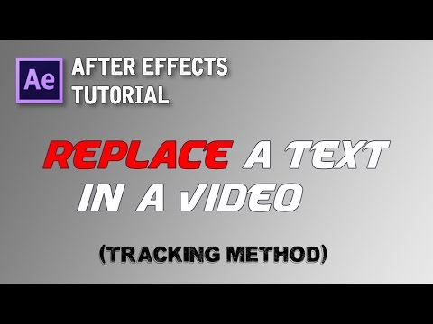 [TUTORIAL] HOW TO REPLACE OR ADD A TEXT IN A VIDEO + TRACKING || AFTER EFFECTS