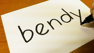 How to turn words BENDY into a Cartoon  -  Drawing doodle art on paper