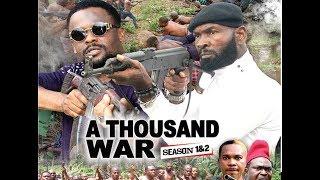 A THOUSAND WAR THE MOVIE - ZUBBY MICHEALSYLVESTER  MADUNEW NIGERIAN NOLLYWOOD MOVIE