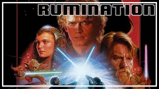 Rumination Analysis on Star Wars Episode 3: Revenge of the Sith