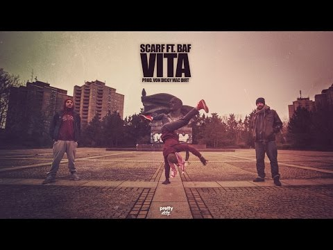 Scarf ft. BAF - Vita (Prod. von Diggy Mac Dirt)