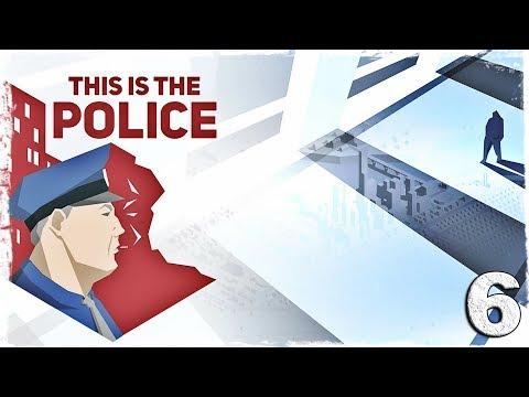 """Смотреть прохождение игры This is the Police. #6: """"Сынок""""."""