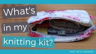 My Knitting Bag Essentials