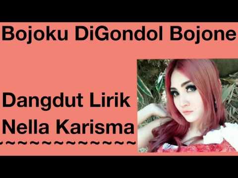 bojoku di gondol bojone-nella kharisma (lirik)