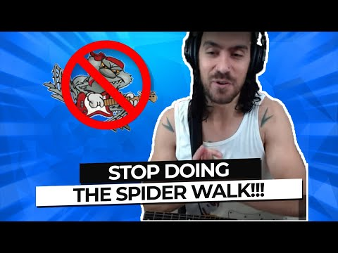 ��Stop doing the Spider Walk! Play this instead...