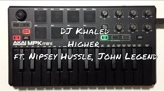 DJ Khaled - Higher ft. Nipsey Hussle, John Legend (instrumental)