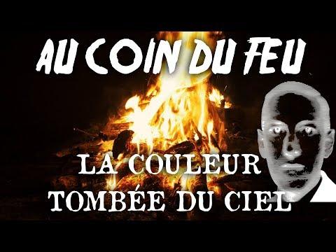 """""""La Couleur Tombée du Ciel"""" - Au Coin Du Feu - Lovecraft"""