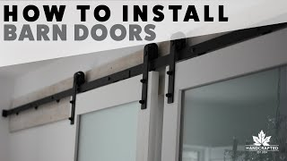 How to Install Barn Doors