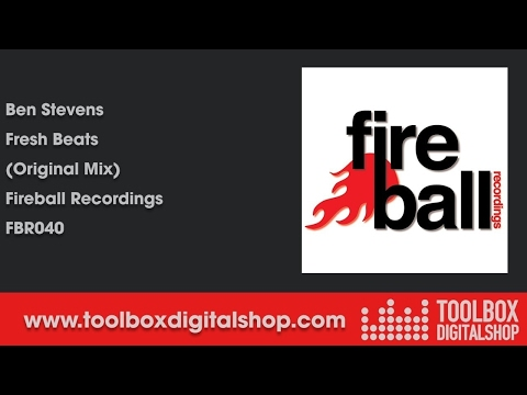 Ben Stevens - Fresh Beats (Original Mix) (Fireball Recordings)