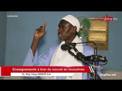 Khoutbah 14-09-18 | Enseignements à tirer du nouvel an musulman | Dr Sidy Yahya NDIAYE