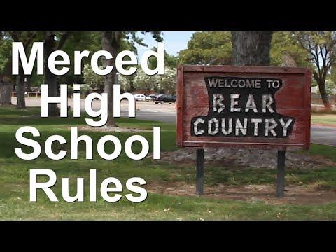 Merced High School Rules