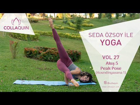 Seda Özsoy ile Yoga | Vol 27 | Akış 5 | Peak Pose (Koundinyasana 1)