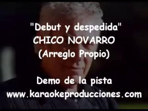 """Chico Novarro """"Debut y despedida"""" DEMO PISTA KARAOKE INSTRUMENTAL"""