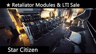 Retaliator Modules, Base Model & LTI Sale ✯ Star Citizen