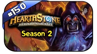 HEARTHSTONE S2 #150 - Taunt,Taunt, Taunt - Let
