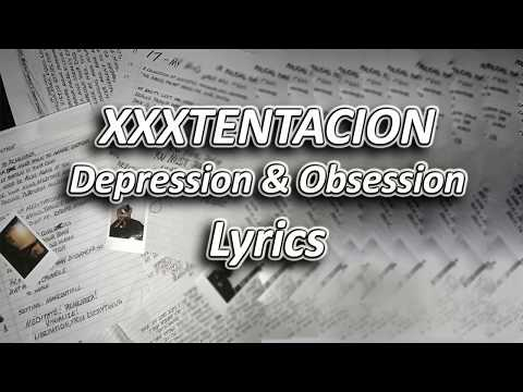 XXXTENTACION - Depression & Obsession Lyrics