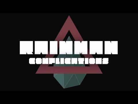 Rainman - Complications (Original Mix)