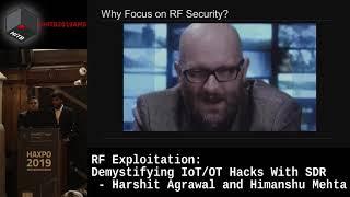 #HITBHaxpo D2 - Demystifying IoT/OT Hacks With SDR - Harshit Agrawal & Himanshu Mehta