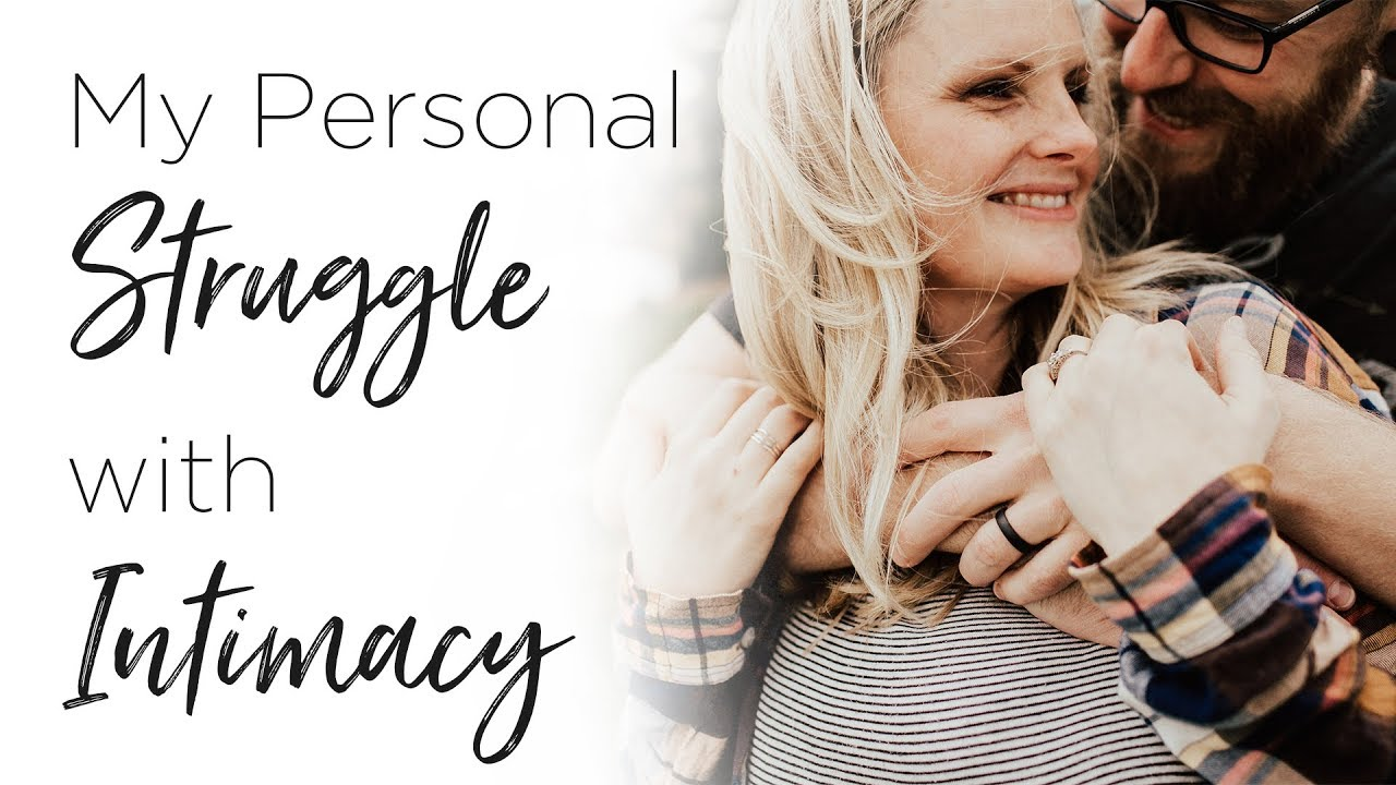 My Personal Struggle With Intimacy In Marriage - Marriage Series