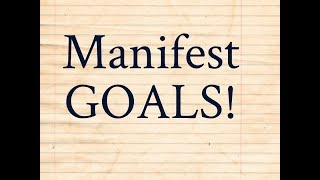 How to Manifest Goals Faster! (Good Stuff!)