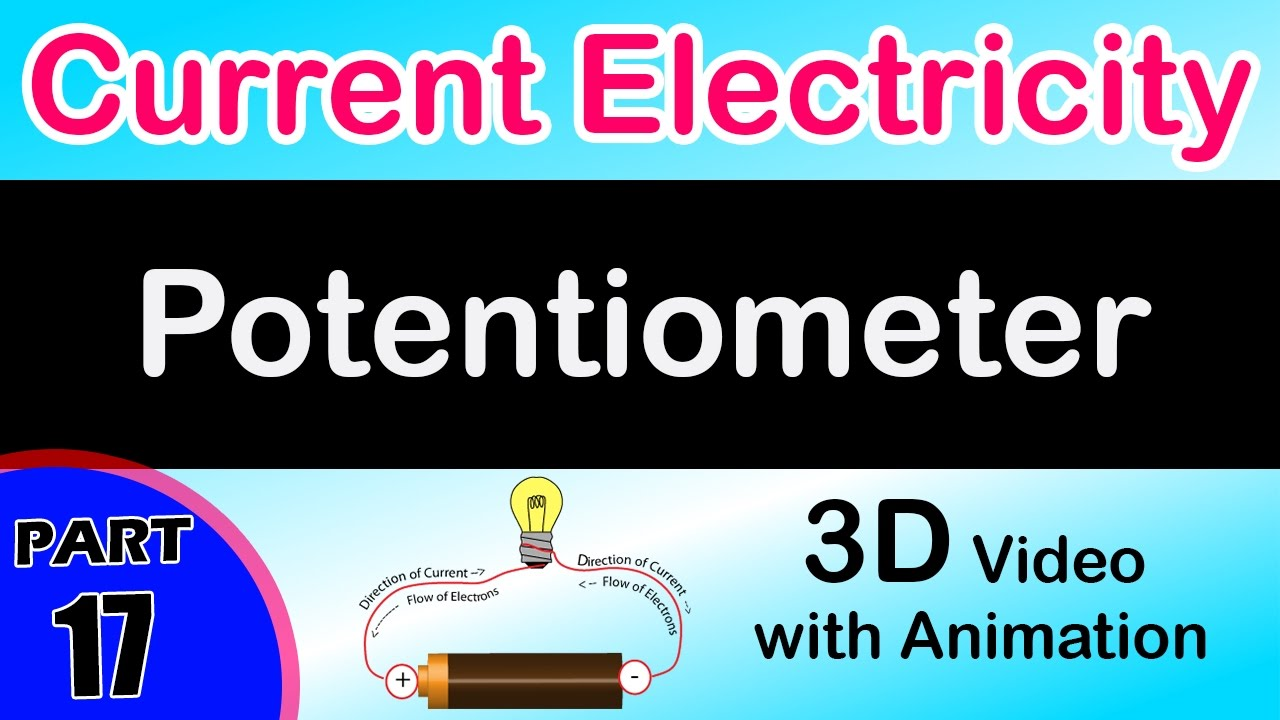Potentiometer Current Electricity Class 12 Physics Subject Notes Lessons Electric Circuits Volumeexperiments Chapter Wiring Circuit Lectures Cbse Iit Jee Neet