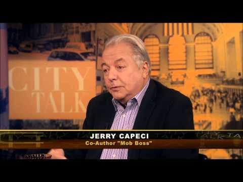 "City Talk: Jerry Capeci & Tom Robbins, Co-authors ""Mob Boss"""