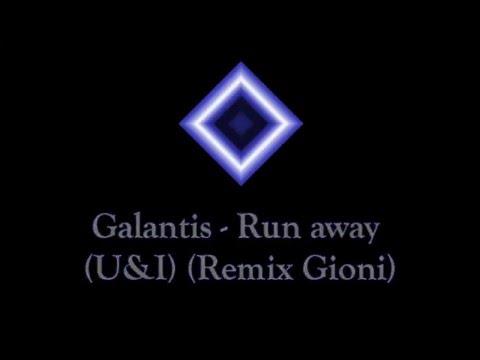 Galantis - Runaway (U&I) + All Remixs + Download Link Mp3 (Part 1)